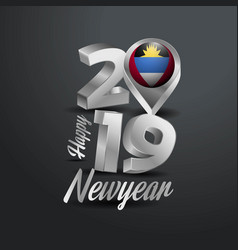 Happy new year 2019 grey typography with antigua vector