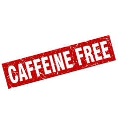 square grunge red caffeine free stamp vector image vector image