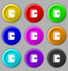 Notebook icon sign symbol on nine round colourful vector