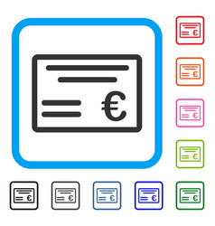 Euro cheque framed icon vector