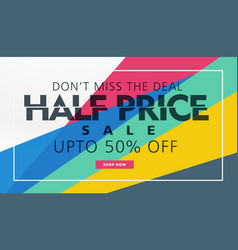half price sale banner template creative design vector image