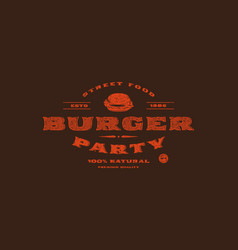 stock template of burger party label vector image