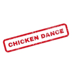 Chicken Dance Text Rubber Stamp vector image