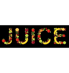 fresh fruits juice word vector image vector image