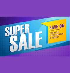 Super sale banner template vector