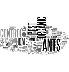 ahandy organic ant control for your home text vector image
