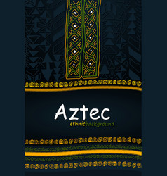 aztec or african hand-drawn ethnic background vector image