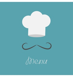 Big chefs hat and mustache Menu card Flat design vector image