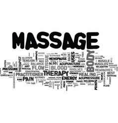 what kind of massage is right for you text word vector image