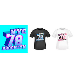 brooklyn 78 nyc t-shirt print for t shirts vector image