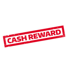 cash reward rubber stamp vector image
