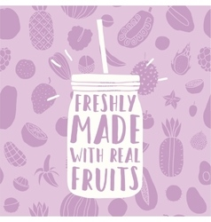 Freshly made with real fruits Hand drawn jar and vector