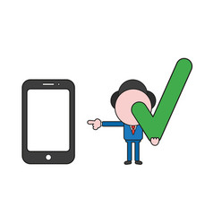 Businessman character holding check mark and vector