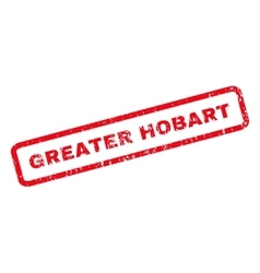 Greater Hobart Rubber Stamp vector image