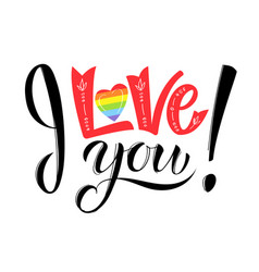 i love you gay lettering conceptual poster with vector image