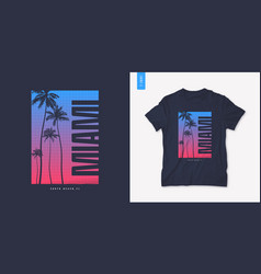 miami florida graphic t-shirt design with palm vector image