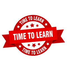 time to learn ribbon time to learn round red sign vector image