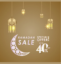 Ramadan sale up to 40 off special offer template vector