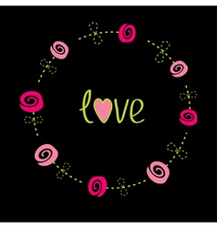 Roses with dash line stalks Flower frame Love card vector image