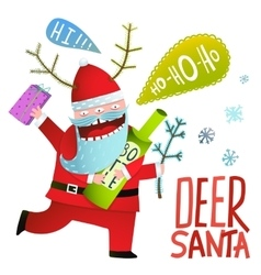 Drunk Funny Monster Deer Santa Claus with horns vector image