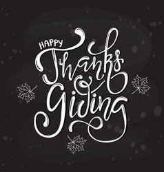 Hand drawn happy thanksgiving lettering poster vector