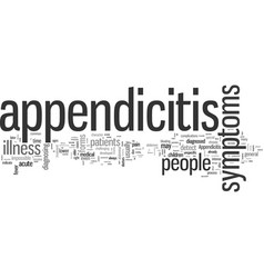 How to identify symptoms appendicitis vector