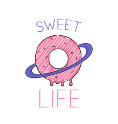 sweet life handwriting lettering with donut vector image