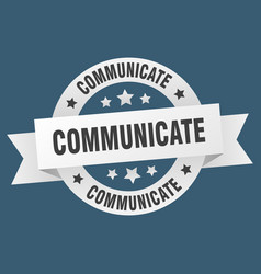 Communicate round ribbon isolated label vector