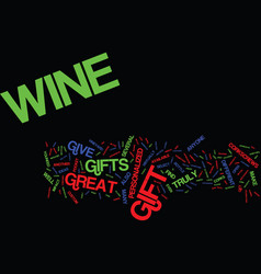 Great wine gifts text background word cloud vector