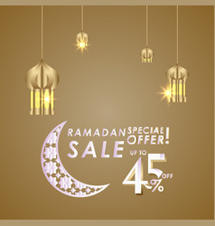 Ramadan sale up to 45 off special offer template vector