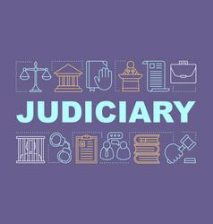 Judiciary word concepts banner judicial system vector