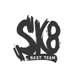 sk8 grunge old school lettering dry paint vector image