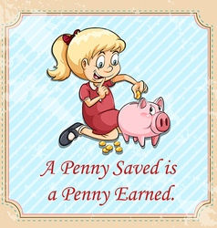 A penny saved is a penny earned vector