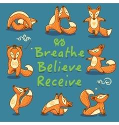 Breathe believe receive cartoon foxes doing vector