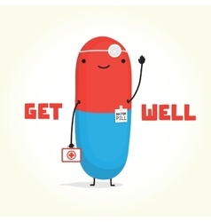 Get well with Doctor Pill card vector