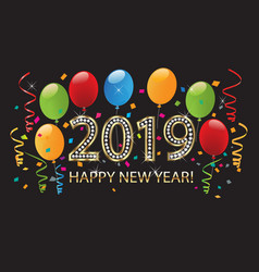 happy new year 2019 colorful balloons party vector image