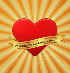 Heart with ribbon and phrase Forever and Ever Will vector image