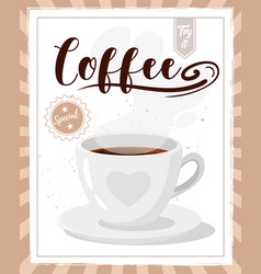 coffee poster template for restaurant vector image