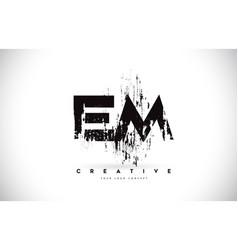 Em e m grunge brush letter logo design in black vector