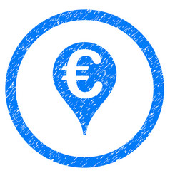 euro bank map pointer rounded icon rubber stamp vector image