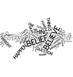 The power of belief broken down text background vector