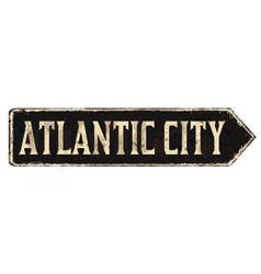 atlantic city vintage rusty metal sign vector image