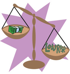 Balance scale with cash money low risk concept vector