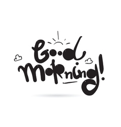 Good morning inscription design for vector