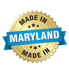 Made in Maryland gold badge with blue ribbon vector