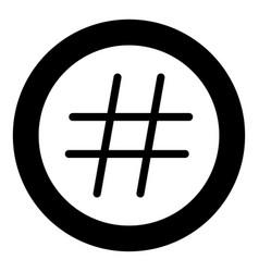 Hashtag icon black color in circle vector