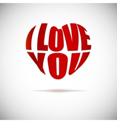 Heart formed from I love you text vector image