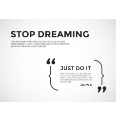 Inspirational quote motivation inspiration vector
