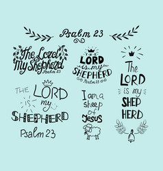Set with hand lettering psalm 23 and inscription vector