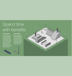 spend time skate park banner isometric style vector image